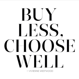 Buy Less Choose Well